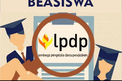 Beasiswa PTUD LPDP Program S2, S3 Luar Negeri Full
