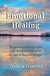Emotional Healing:  Experience Balance and Self-Empowerment in an Age of Rapid Change - Self-Help and Rejuvenation book promotion by Verlaine Crawford