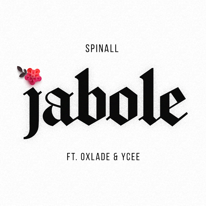 VIDEO:DJ Spinall ft Oxlade & Ycee- Jabole