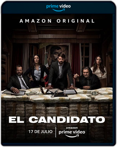 El Candidato: The Complete First Season (2020)