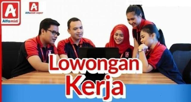 Lowongan Kerja Terbaru Karyawan PT Midi Utama Indonesia, Tbk. (Alfamidi) | Tersedia 7 Posisi dan Penempatan Seluruh Indonesia - Periode November 2019
