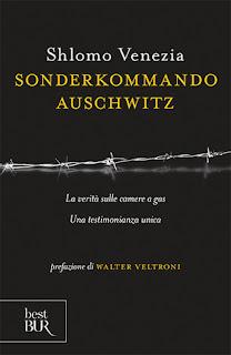 Sonderkommando Auschwitz di Shlomo Venezia edito BUR Rizzoli recensione www.libriandlego.blogspot.com