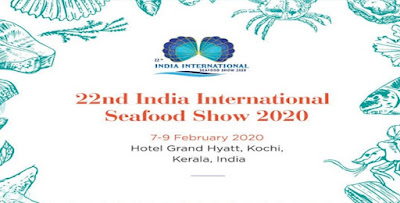22nd edition of India International Seafood Show to be held in Kochi from 7-9 February 2020