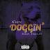 Kainfeat Dawgn - Doggin @whoisdawgn @callmeKAIN