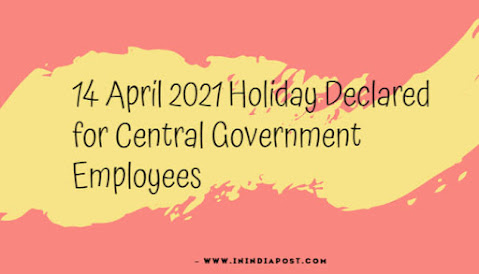 14 april 2021 holiday declared by Dopt