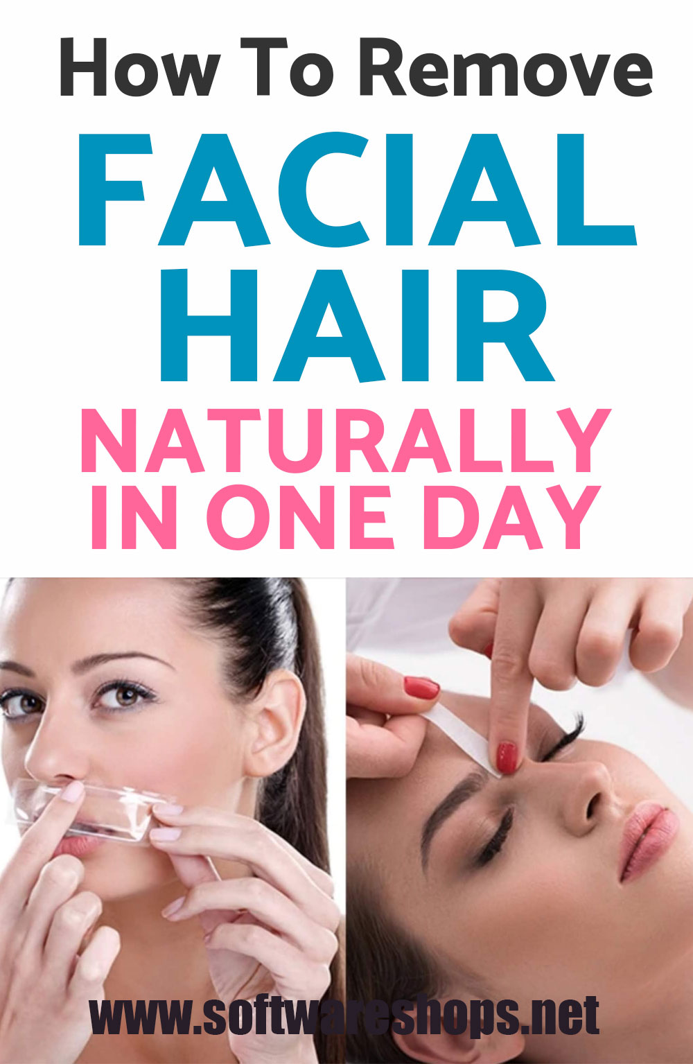 How to Remove Facial Hair Naturally in One Day