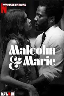 فيلم Malcolm & Marie 2021 مترجم اون لاين