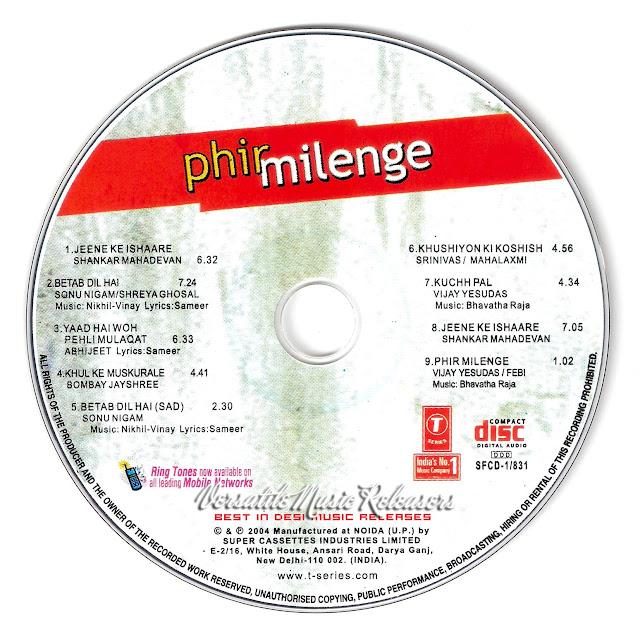 Pehli Mulaqat Mp3 Download Rohanpreet: THE HOME OF SHREYA GHOSHAL SONGS: Phir Milenge [2004-MP3