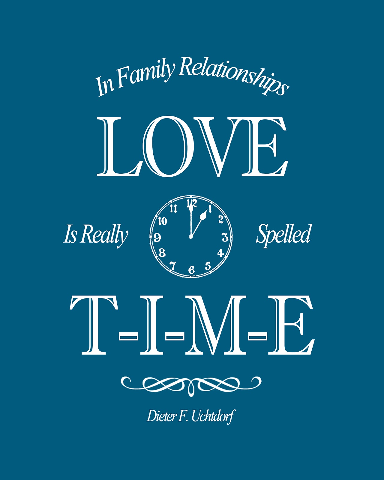 About Family Relationship Quotes: Quotable Queen: Love Is Really Spelled T-I-M-E