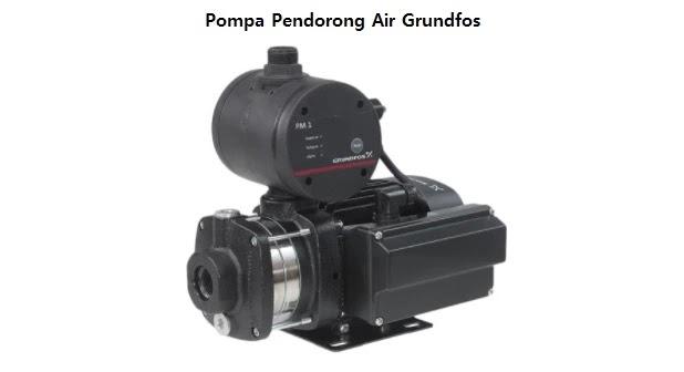 Pompa Pendorong Air Grundfos
