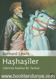 Bernard Lewis - Haşhaşiler - İslam'da Radikal Bir Tarikat