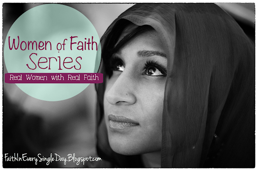 Did You Miss a Women of Faith:Real Women, Real Faith Post? No Worries! Here's a Round Up!