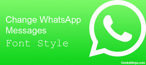 How to change font in WhatsApp messages?