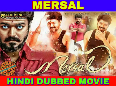 Mersal Hindi Dubbed Full Movie Download filmywap , filmyzilla, mp4moviez