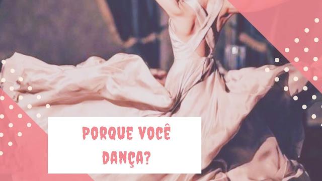 Porque você dança?, bailarina, garota dançando, vestido branco, - Blog Dança Crista - Por Milene Oliveira