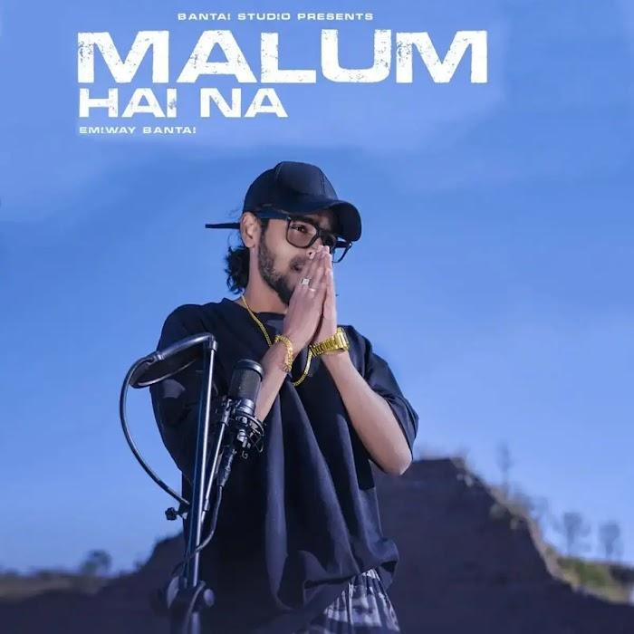 Malum Hai Na Intro MP3 Song Download