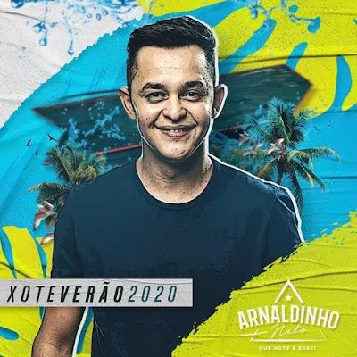 Arnaldinho Neto - Xote Verão - 2020