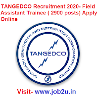 TANGEDCO Recruitment 2020, Field Assistant Trainee