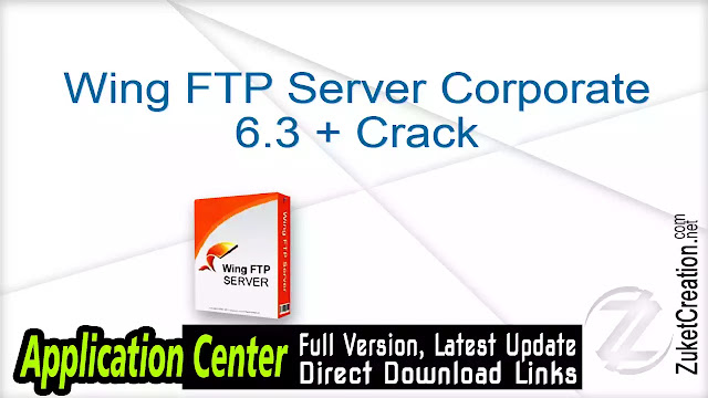 Wing FTP Server Corporate 6.3 + Crack