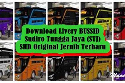 Download Livery BUSSID Sudiro Tungga Jaya (STJ) SHD Original Jernih Terbaru