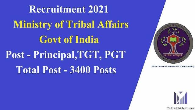 Eklavya Model Resenditial School TGT PGT Principal Recruitment 2021