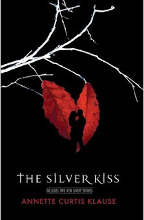 The Silver Kiss by Annette Curtis Klause