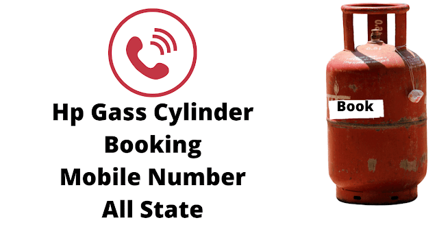 Hp Gass cylinder Booking Mobile Number For All State