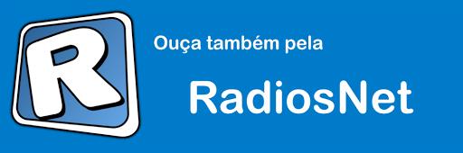 OUÇANOS TAMBEM PELO RADIOSNETE