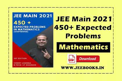 [PDF] 450+ Expected Problems in Mathematics for JEE Main 2021 Download