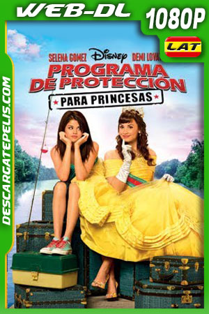 Programa de protección para princesas (2009) 1080p WEB-DL Latino – Ingles