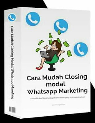 Dikejar Closing Dengan Whatsapp Marketing