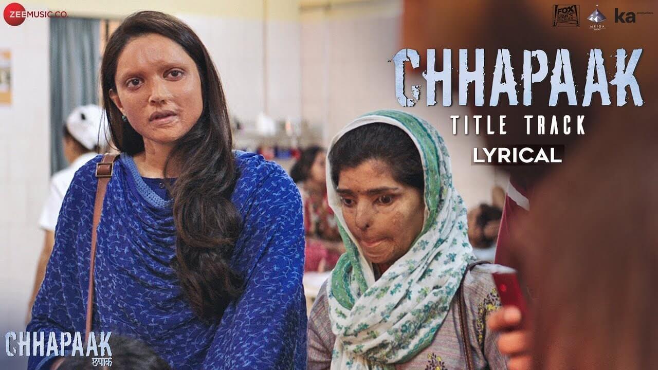 Chhapaak Lyrics in Hindi