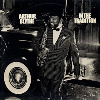 Arthur Blythe, In the Tradition
