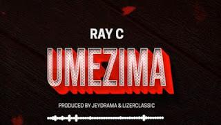 Download Audio: Ray C - Umezima   Mp3   New Song 2019