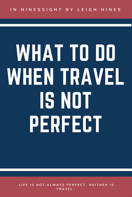 A not so perfect travel story. What should you do if your hotel is not up to par at check-in?