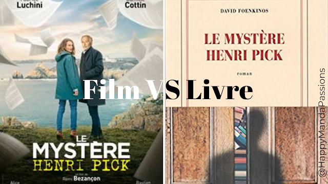 Le mystère Henri Pick David Foenkinos Livre VS Film avis chronique happybook happyfilm