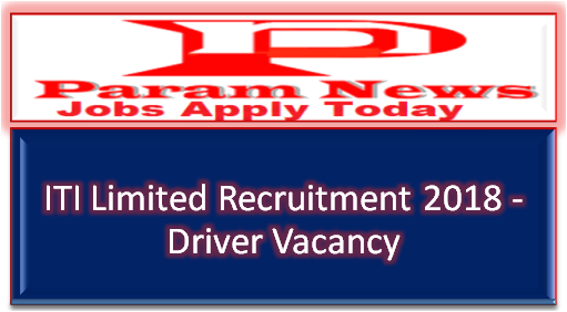iti-ltd-recruitment-driver-posts-paramnews
