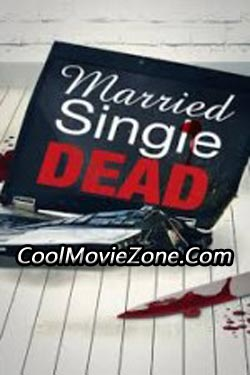 Married, Single, Dead (2011)