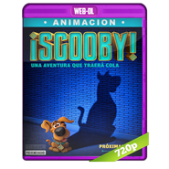 ¡Scooby! (2020) WEB-DL 720p Audio Dual Latino-Ingles