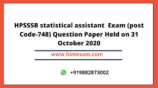 HPSSSB statistical assistant  Exam (post Code-748) Question Paper Held on 31 October 2020