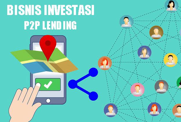 Inilah Solusi Investasi P2P dan Pinjaman yang Memudahkan Sekaligus Menyejahterakan