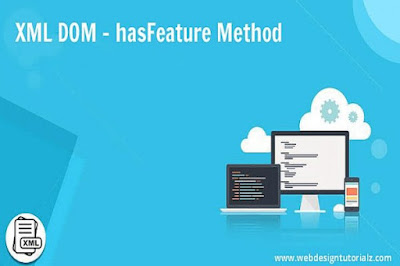 XML DOM - hasFeature Method