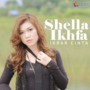 Shella Ikhfa - Ikrar Cinta