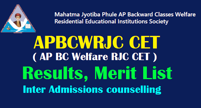 AP BCWRJC CET Results, Merit List 2019 for AP BC Welfare RJC CET Inter Admissions counselling