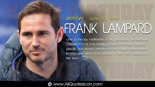 English-Frank-Lampard-Birthday-English-quotes-Whatsapp-images-Facebook-pictures-wallpapers-photos-greetings-Thought-Sayings-free
