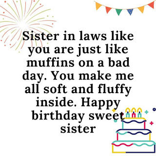 special birthday wishes for sister in law