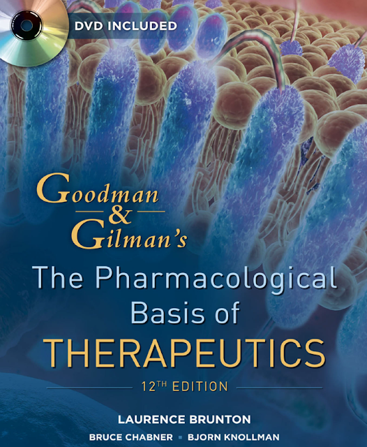 Goodman  Gilmans The Pharmacological Basis of Therapeutics 12th Edition (www.webofpharma.com)