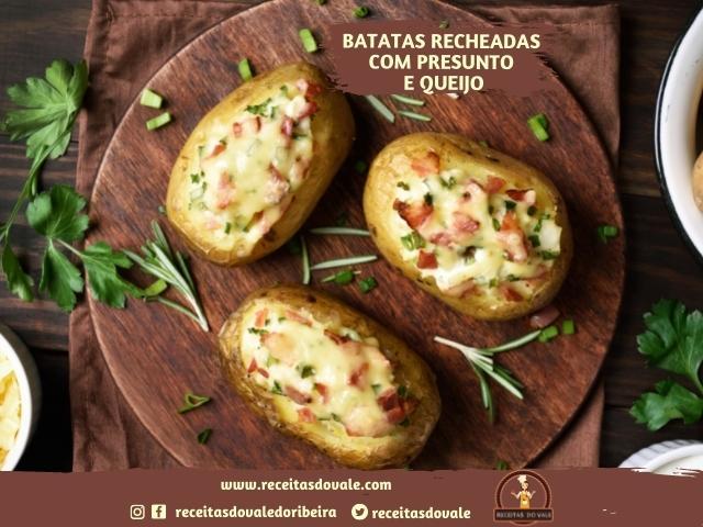 Receita de Batatas recheadas com Queijo e Presunto