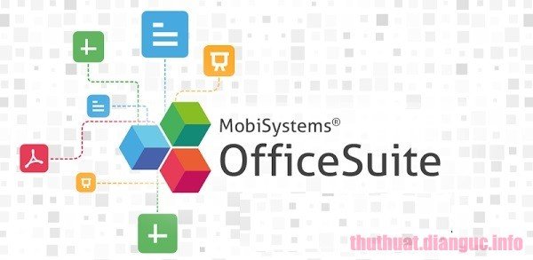 Download OfficeSuite Premium Edition 3.20.24018.0 Full Crack, trình xử lý văn bản mạnh mẽ, trình đọc và chỉnh sửa PDF, OfficeSuite Premium Edition, OfficeSuite Premium Edition free download, OfficeSuite Premium Edition full key