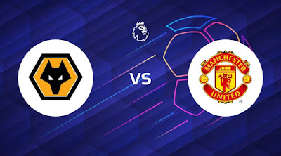 مشاهدة مباراة مانشستر يونايتد ضد ولفرهامبتون 23-05-2021 بث مباشر في الدوري الانجليزي